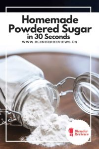 Homemade Powdered Sugar in 30 Seconds!