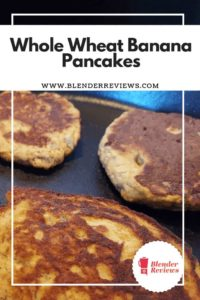 Whole Wheat Banana Pancakes Recipe