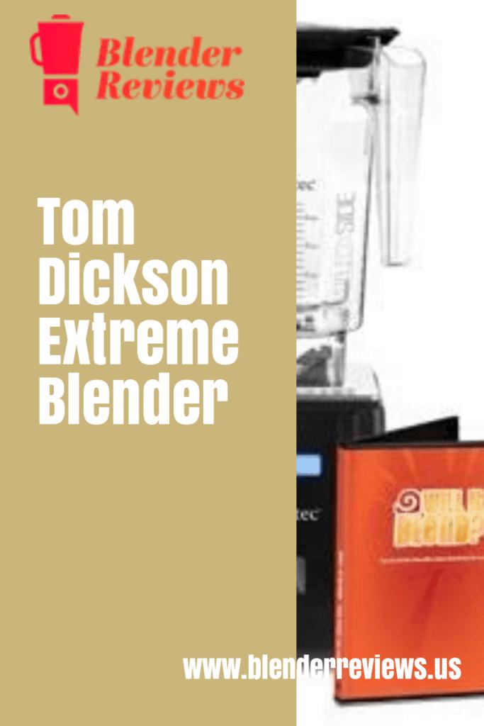 Tom Dickson Extreme Blender